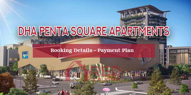 DHA Penta Square Apartments – Booking Details – Payment Plan