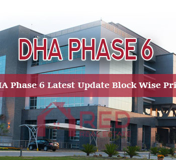 DHA Lahore Phase 6 - Latest Update Block Prices