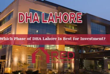 Which Phase of DHA Lahore Is Best for Investment?