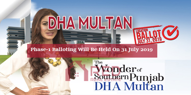 DHA Multan Phase 1 Balloting Will Be Held On 31st July 2019