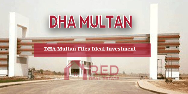 DHA Multan Files Investment – Highly Recommended