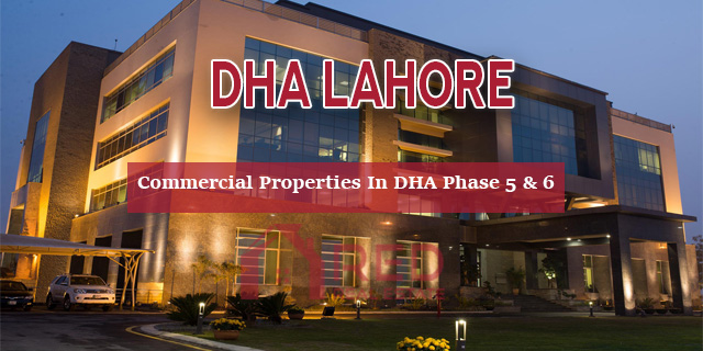 Commercial Properties In DHA Phase 5 & Phase 6