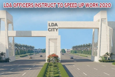Officers instruct to speed up work On LDA City May 2020