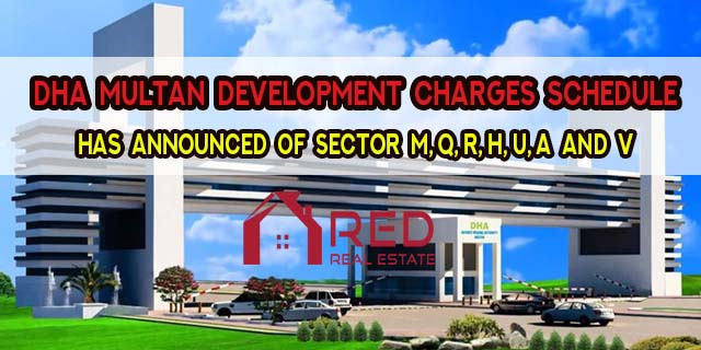 DHA Multan Development Charges Schedule Announced For Sector M, Q, R, H, U, A and V