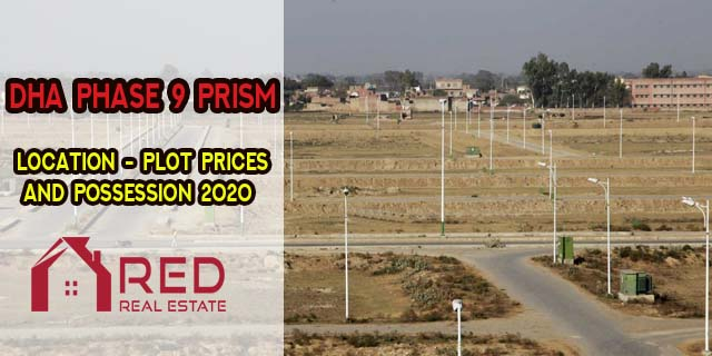 DHA Lahore Phase 9 Prism – Location, Plot Prices and Possession 2020