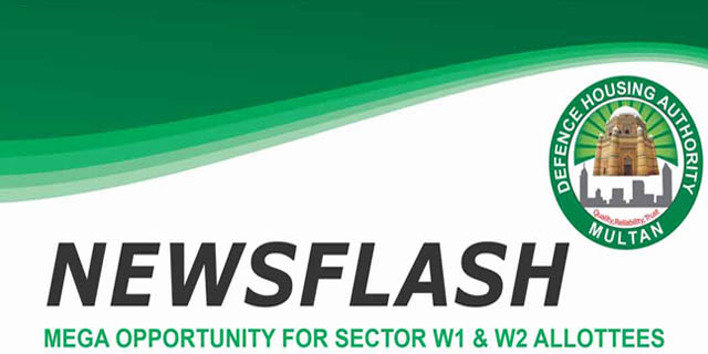 DHA Multan – Mega Opportunity For Sector W1 & W2 Allottees