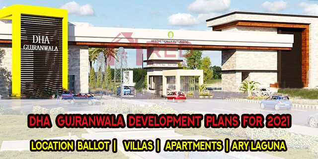 DHA Gujranwala Development Plans for 2021