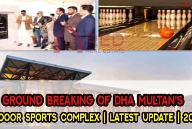 Ground Breaking of DHA Multan's Indoor Sports Complex | Latest Update | 2021