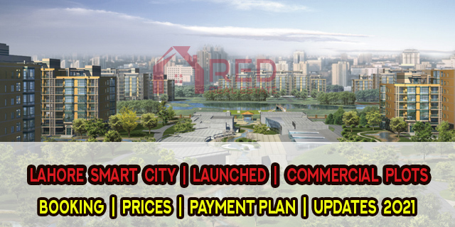 Lahore Smart City | Launched Commercial Plots | Booking | Prices | Payment Plan
