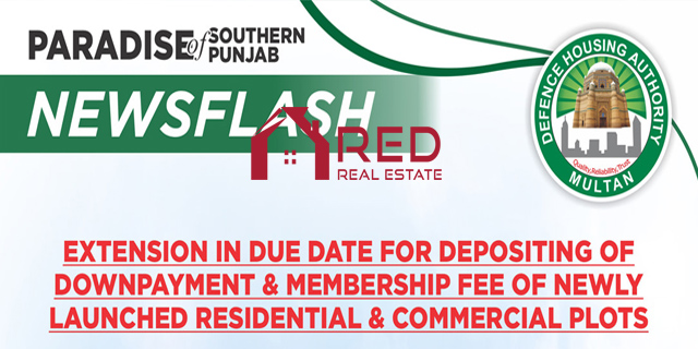 DHA Multan has announced dues payment deadlines for newly launched plots