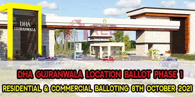 DHA Gujranwala | Location Ballot Result | Residential & Commercial Files | 2021